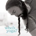 INVERSION CONVERSION W. CHRIS CHAVEZ @ HAMSA YOGA STUDIO ☼ - IT'S ONLY YOGA MAN.
