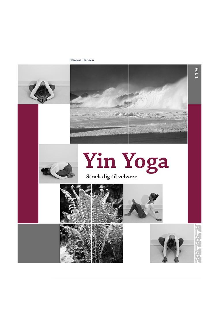 """Anmeldelse: """"Yin Yoga – Stræk dig til velvære"""" af Yvonne Hansen"""